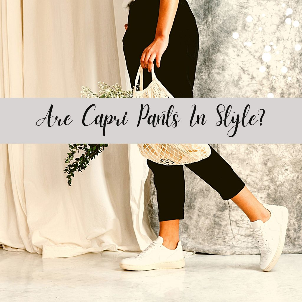 are capri pants in style
