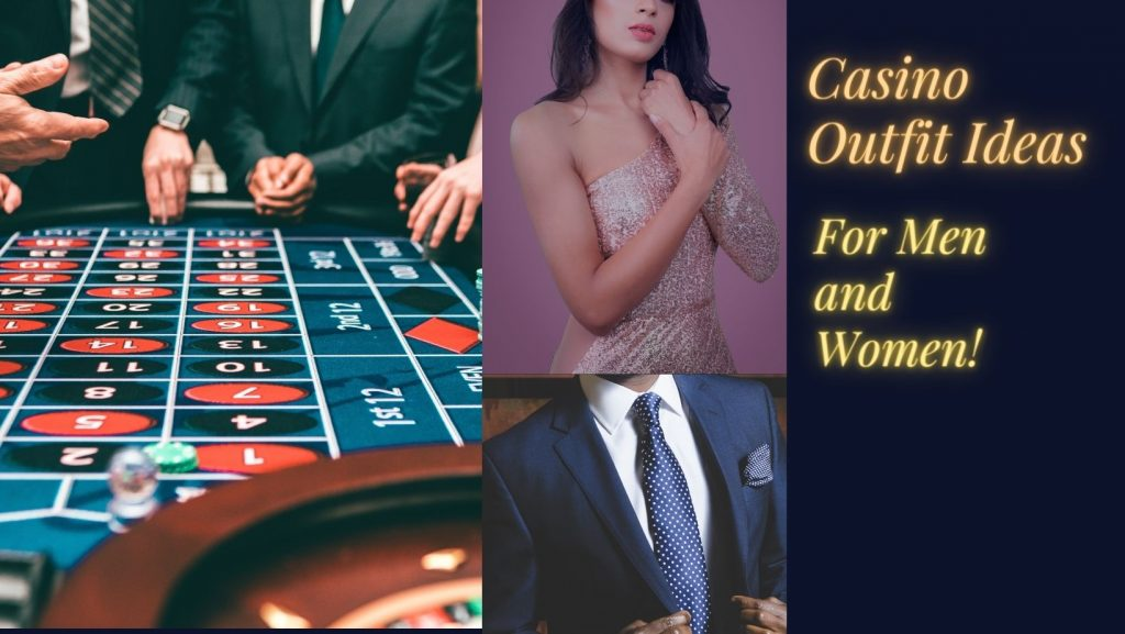 what to wear on a night out in a casino