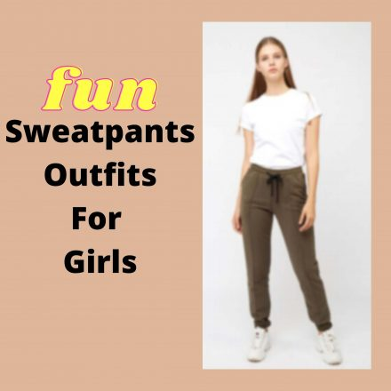 sweatpants outfits for girls