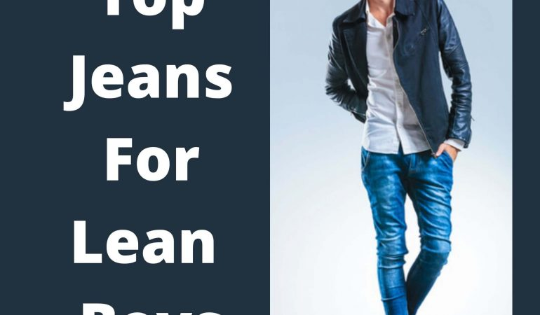 Top Jeans For Lean Boys