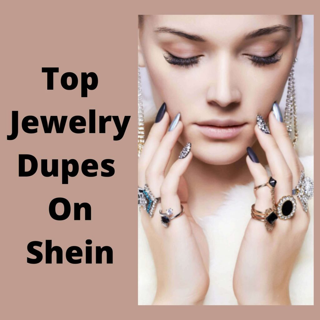 Top Jewelry Dupes On Shein