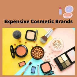 Expensive Cosmetic Brands